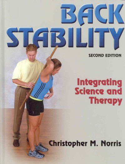 Back stability : integrating science and therapy /