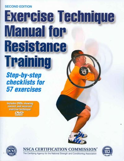 Exercise technique manual for resistance training /
