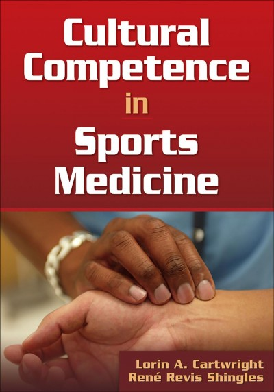 Cultural competence in sports medicine /
