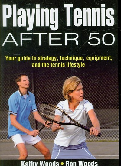 Playing tennis after 50 /
