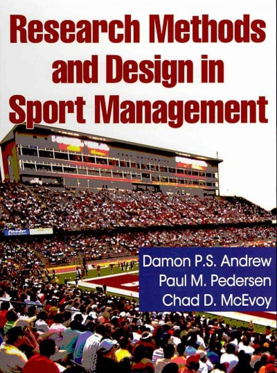 Research methods and design in sport management /