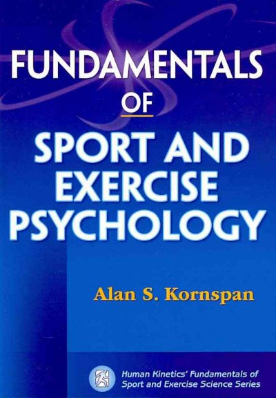 Fundamentals of sport and exercise psychology /