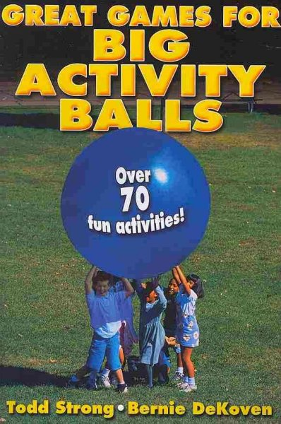 Great games for big activity balls /