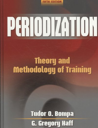Periodization : theory and methodology of training /