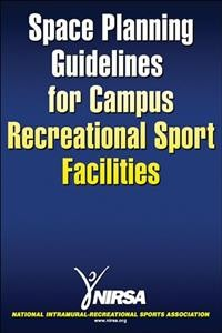 Space planning guidelines for campus recreational sport facilities /