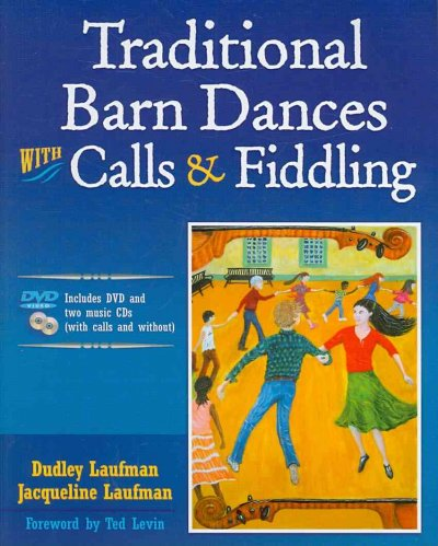 Traditional barn dances with calls & fiddling /