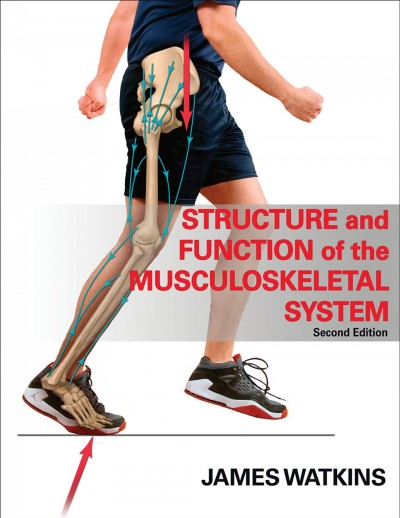 Structure and function of the musculoskeletal system /