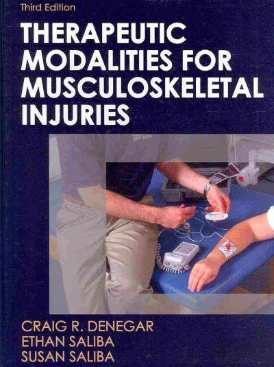 Therapeutic modalities for musculoskeletal injuries /