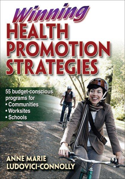 Winning health promotion strategies /