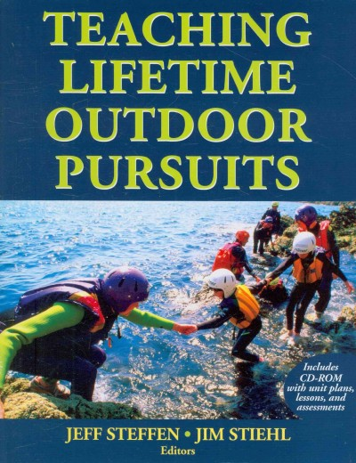 Teaching lifetime outdoor pursuits /