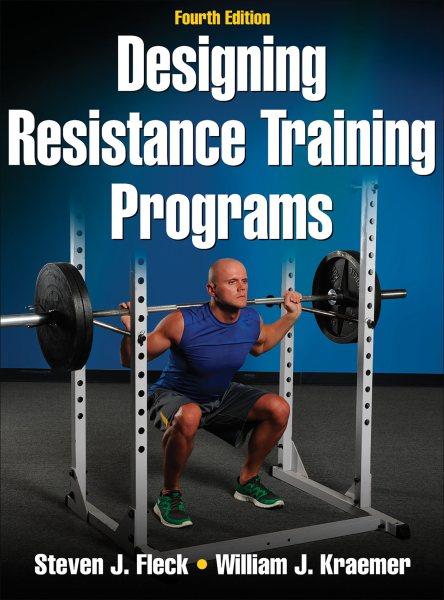 Designing resistance training programs /