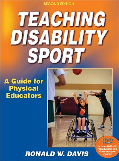 Teaching disability sport : a guide for physical educators /