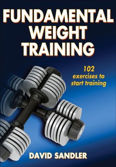 Fundamental weight training /
