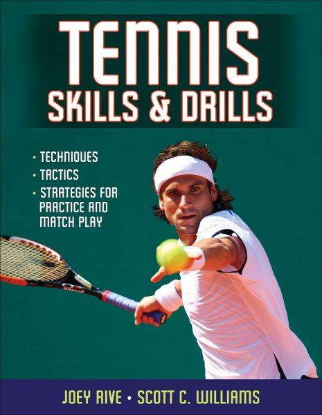 Tennis skills & drills /