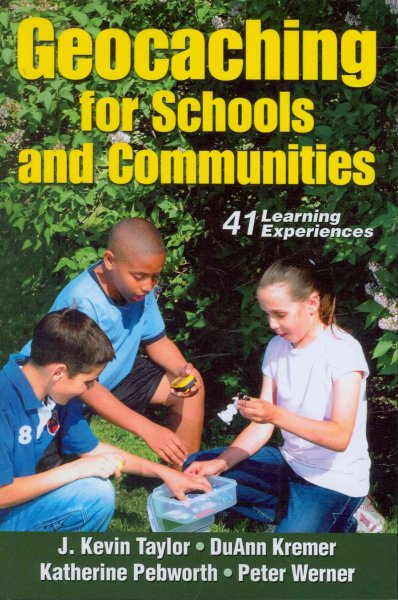 Geocaching for schools and communities /