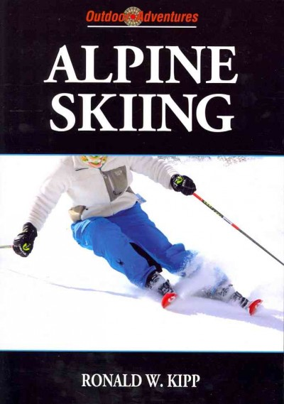 Alpine skiing /