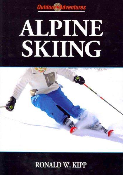 Alpine skiing /
