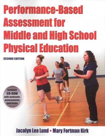 Performance-based assessment for middle and high school physical education /