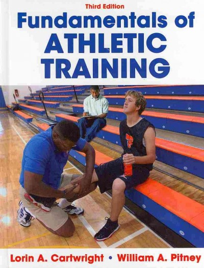 Fundamentals of athletic training /