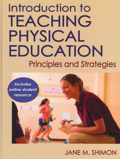 Introduction to teaching physical education : principles and strategies /