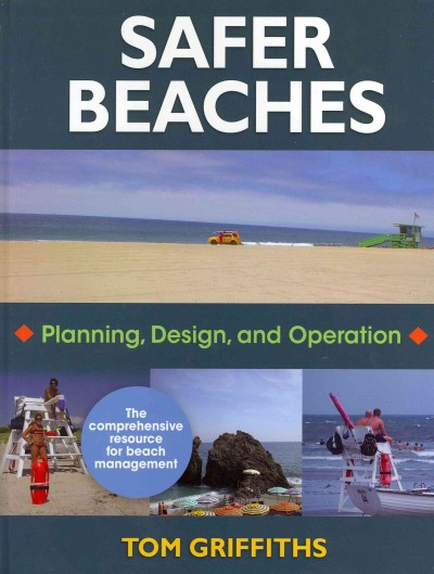 Safer beaches : planning, design, and operation /