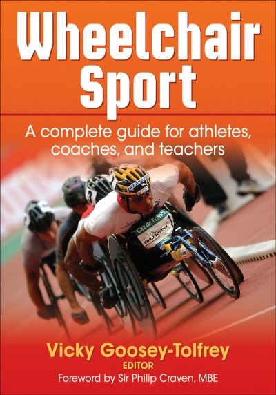 Wheelchair sport : a complete guide for athletes, coaches, and teachers /