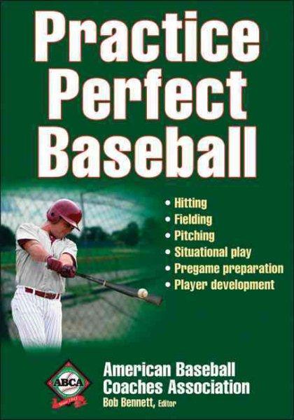 Practice perfect baseball /