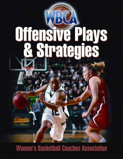 WBCA offensive plays & strategies /