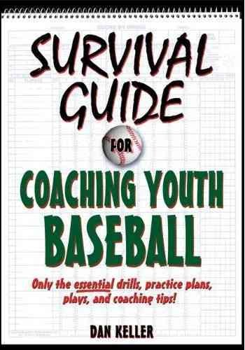 Survival guide for coaching youth baseball /