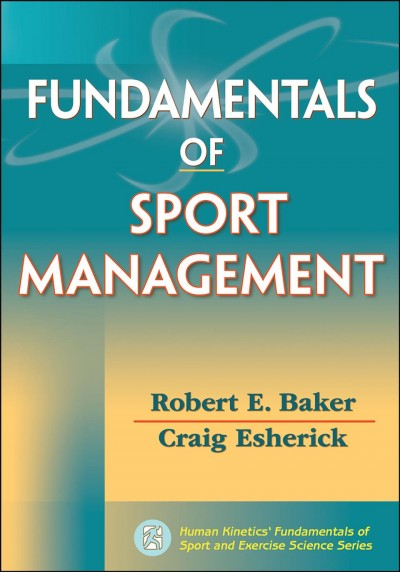 Fundamentals of sport management /