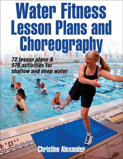 Water fitness lesson plans and choreography /