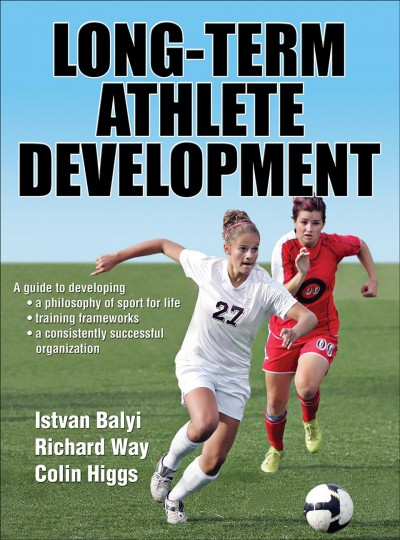 Long-term athlete development /