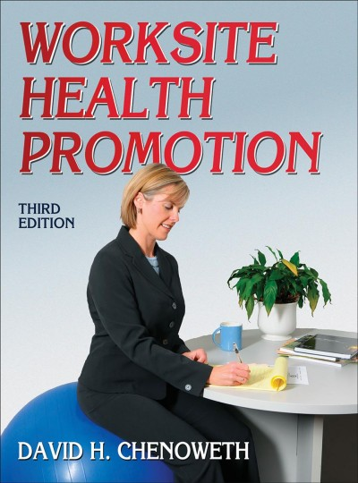 Worksite health promotion /