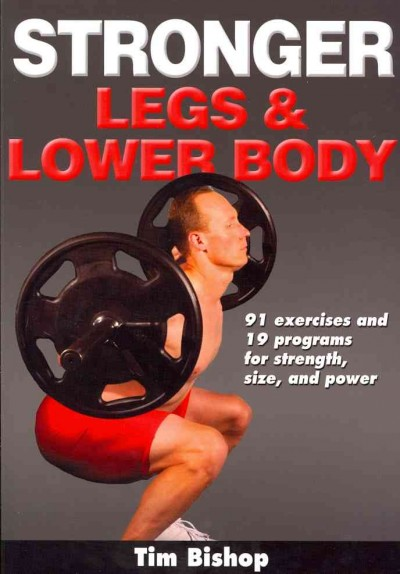 Stronger legs & lower body /