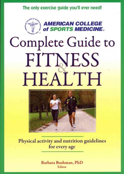 Complete guide to fitness & health /