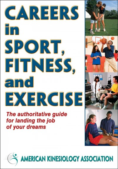 Careers in sport, fitness, and exercise /