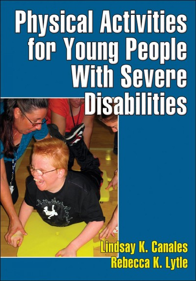 Physical activities for young people with severe disabilities /