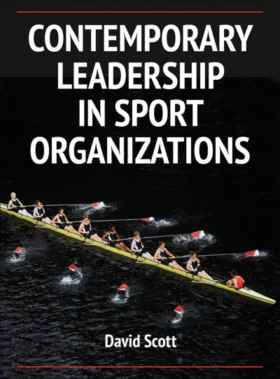 Contemporary leadership in sport organizations /