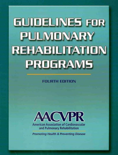 Guidelines for pulmonary rehabilitation programs /