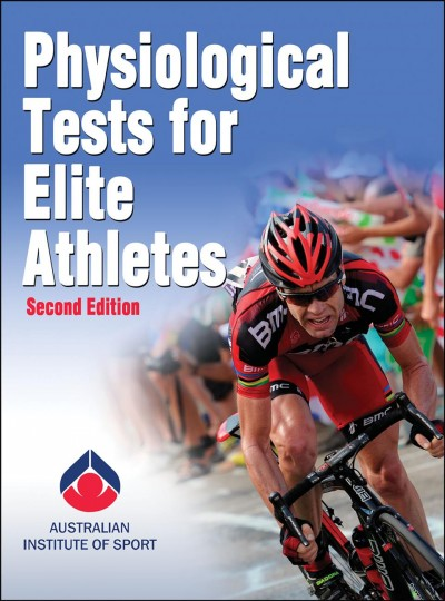Physiological tests for elite athletes /