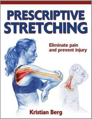Prescriptive stretching /