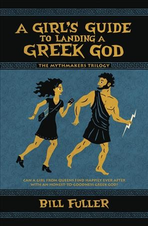 A Girl's Guide to Landing a Greek God