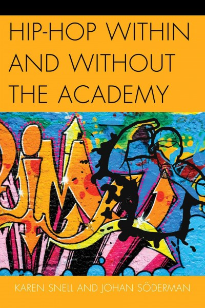 Hip-hop within and without the academy /