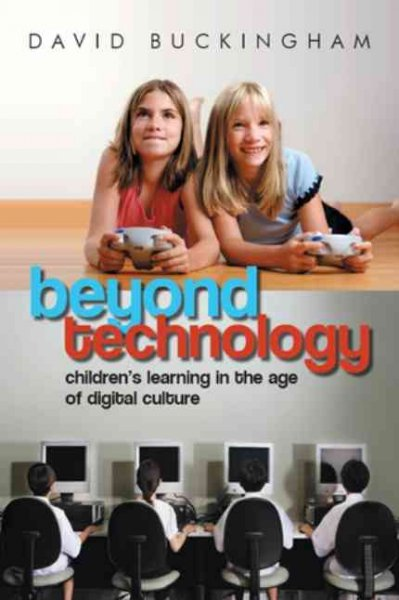 Beyond technology : children