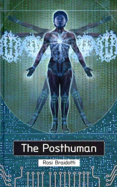 The posthuman /