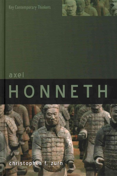 Axel Honneth : a critical theory of the social /