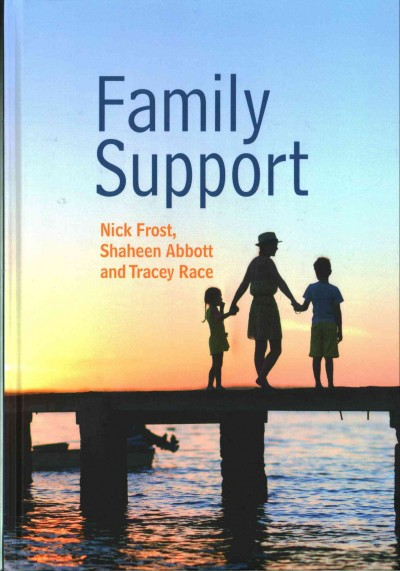 Family support : prevention, early intervention and early help /