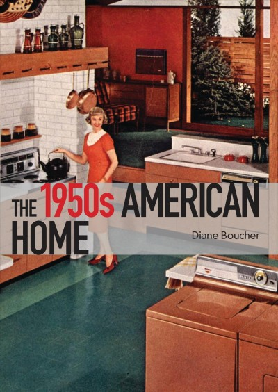 The 1950s American home /