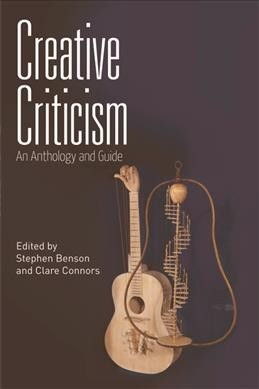 Creative criticism : an anthology and guide