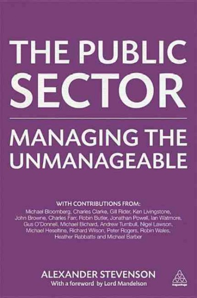 The public sector : managing the unmanageable /